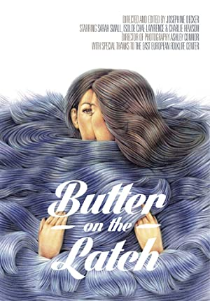 Butter on the Latch Poster