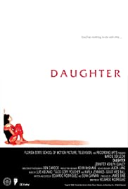 Daughter (2002) Poster - Movie Forum, Cast, Reviews