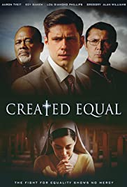 Created Equal (2018) Poster - Movie Forum, Cast, Reviews