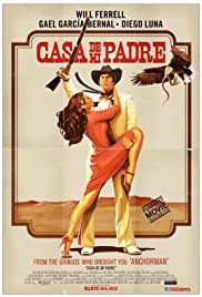 Casa de mi Padre (2012) Poster - Movie Forum, Cast, Reviews