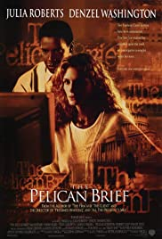 The Pelican Brief (1993) Poster - Movie Forum, Cast, Reviews