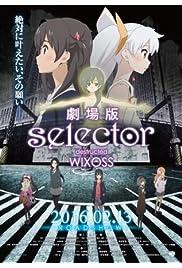 Watch Movie Gekijouban Selector Destructed WIXOSS (2016)