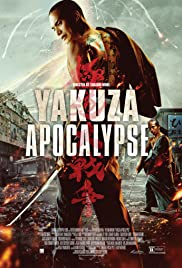 Yakuza Apocalypse (2015) Poster - Movie Forum, Cast, Reviews