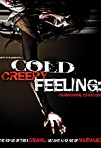 Cold Creepy Feeling