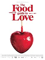 The Food Guide to Love(2013)
