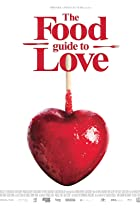 Image of The Food Guide to Love