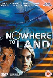 Nowhere to Land (2000) Poster - Movie Forum, Cast, Reviews