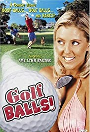 Golfballs! (1999) Poster - Movie Forum, Cast, Reviews