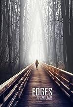 Edges the Familiar