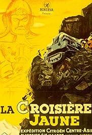 La croisière jaune Poster