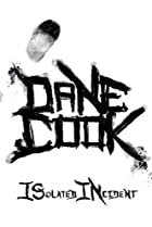 Image of Dane Cook: Isolated Incident