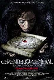 Cementerio General (2013) Poster - Movie Forum, Cast, Reviews