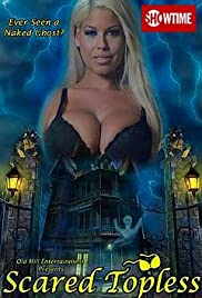 Scared Topless (2015) Poster - Movie Forum, Cast, Reviews