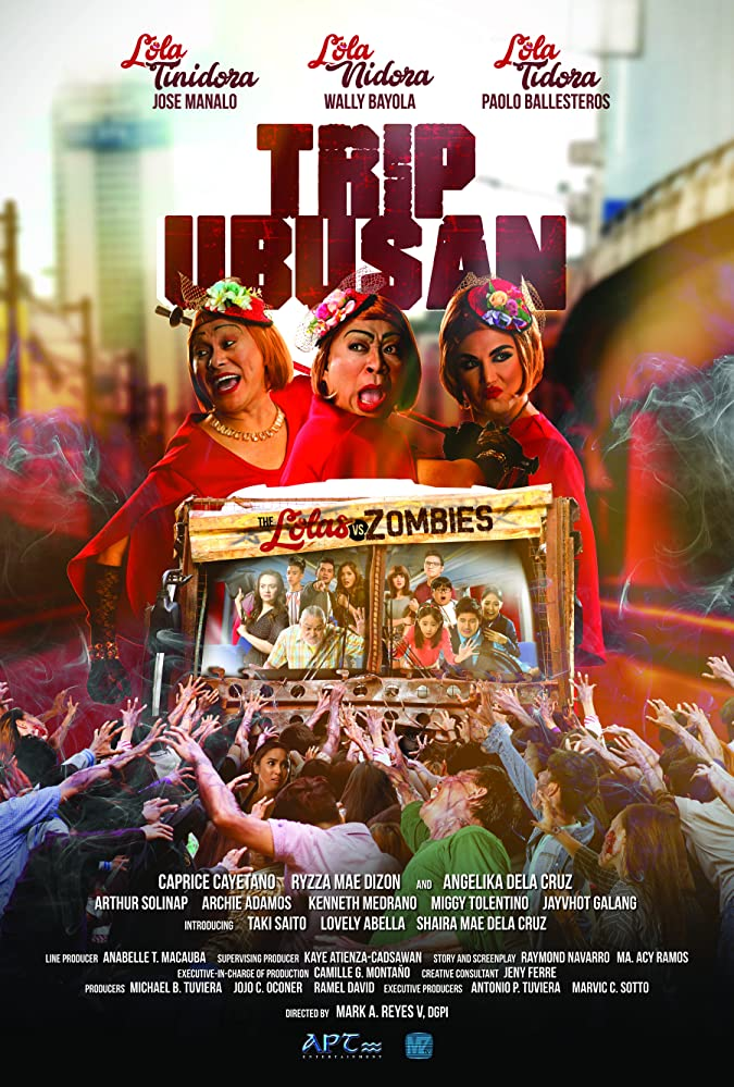 Trip Ubusan: The Lolas vs Zombies (2017)