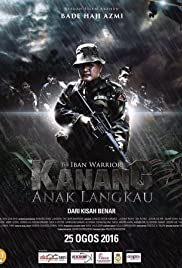 Nonton Kanang Anak Langkau: The Iban Warrior (2016) Film Subtitle Indonesia Streaming Movie Download