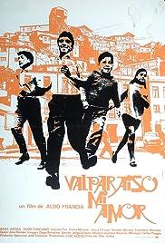 Valparaíso mi amor Poster