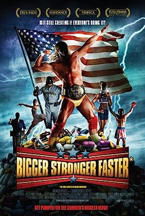 Bigger Stronger Faster* (2008) poster