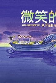Wei xiao de yu Poster