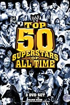 Image of WWE: Top 50 Superstars of All Time