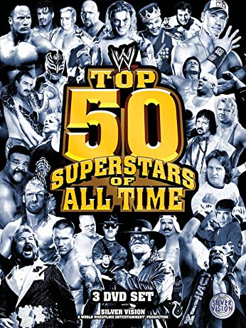 WWE: Top 50 Superstars of All Time (2010)