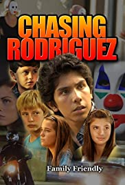 Chasing Rodriguez Poster