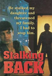 Moment of Truth: Stalking Back(1993) Poster - Movie Forum, Cast, Reviews