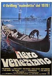 Nero veneziano(1978) Poster - Movie Forum, Cast, Reviews