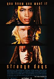 Strange Days (1995) Poster - Movie Forum, Cast, Reviews