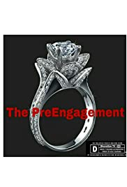The Pre Engagement Poster