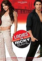Ladies vs. Ricky Bahl