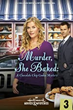 Murder She Baked A Chocolate Chip Cookie Mystery(2015)