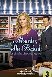 Murder, She Baked: A Chocolate Chip Cookie Mystery(2015) Poster - Movie Forum, Cast, Reviews