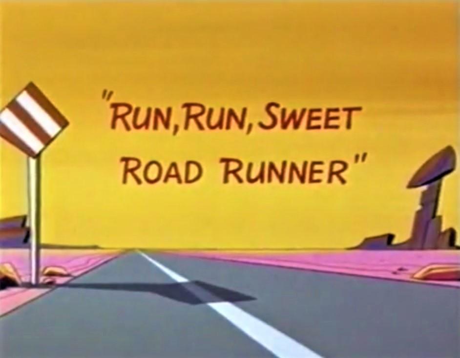 image Run, Run, Sweet Road Runner Watch Full Movie Free Online