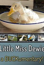 Little Miss Dewie: A Duckumentary Poster