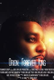 Orion: Forever King Poster