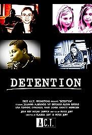 Detention(2012) Poster - Movie Forum, Cast, Reviews
