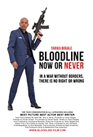 Bloodline: Now or Never Poster