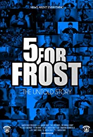 Five For Frost: The Untold Story Poster