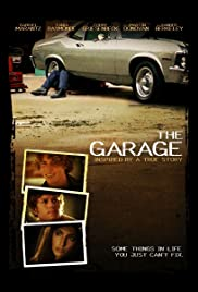 The Garage (2006) Poster - Movie Forum, Cast, Reviews