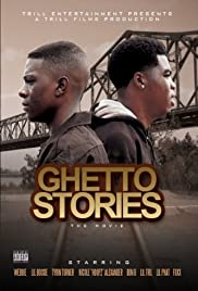 Ghetto Stories (2010) Poster - Movie Forum, Cast, Reviews