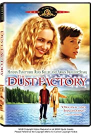 The Dust Factory (2004) Poster - Movie Forum, Cast, Reviews
