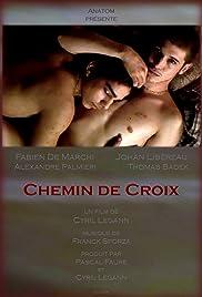 Chemin de croix(2008) Poster - Movie Forum, Cast, Reviews