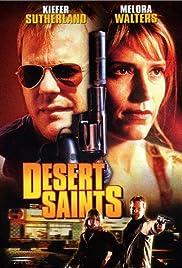 Desert Saints(2002) Poster - Movie Forum, Cast, Reviews