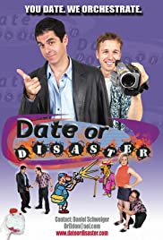 Date or Disaster Poster