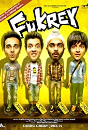 Fukrey (2013) Poster - Movie Forum, Cast, Reviews