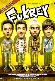 Fukrey(2013) Poster - Movie Forum, Cast, Reviews