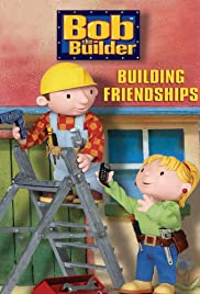 Bob the Builder: Building Friendships Poster