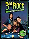 """3rd Rock from the Sun"""