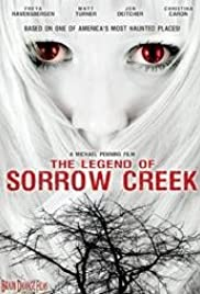 The Legend of Sorrow Creek Poster