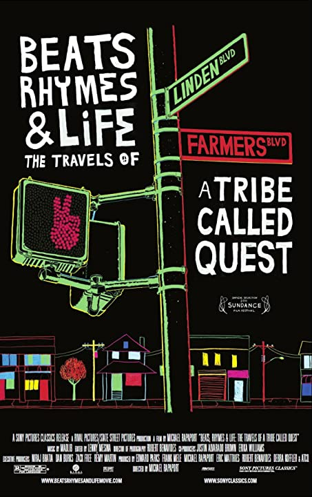 Beats, Rhymes & Life: The Travels of a Tribe Called Quest (2011)
